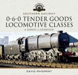 SOUTHERN RAILWAY, 0-6-0 TENDER GOODS LOCOMOTIVE CLASSES ISBN: 9781526770097